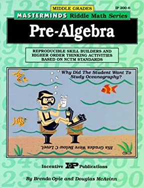 Pre-Algebra: Reproducible Skill Builders and Higher Order Thinking Activities Based on Nctm Standards 9780865303386
