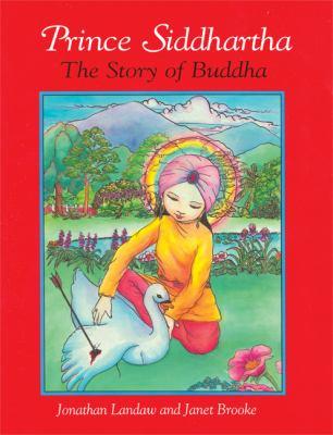 Prince Siddhartha: The Story of Buddha 9780861713752