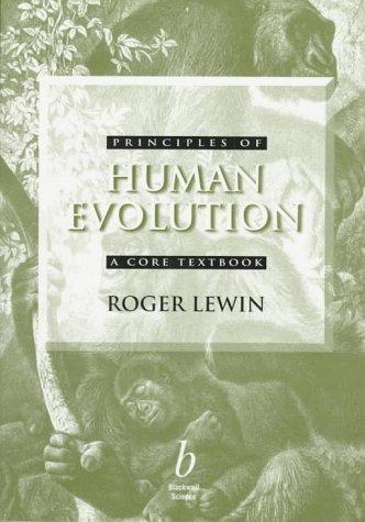 Principles of Human Evolution: A Core Textbook 9780865425422
