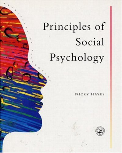 Principles of Social Psychology - Hayes, Nicky / Hayes Nicky / Green, Simon