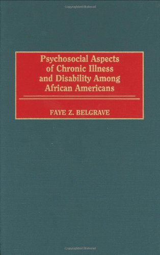Psychosocial Aspects of Chronic Illness and Disability Among African Americans 9780865692428