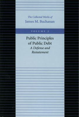 Public Principles of Public Debt 9780865972162