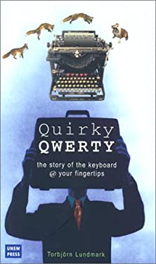 Quirky Qwerty: The Story of the Keyboard @ Your Fingertips 9780868404363