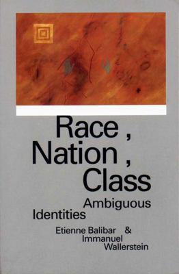 Race, Nation, Class 9780860915423