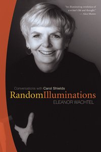 Random Illuminations: Conversations with Carol Shields 9780864925015