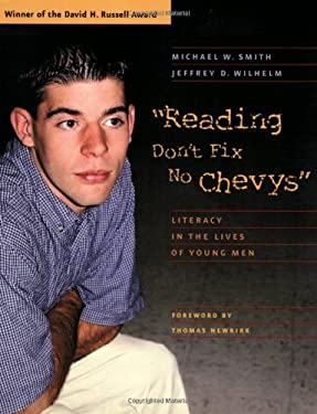 Reading Don't Fix No Chevys: Literacy in the Lives of Young Men 9780867095098