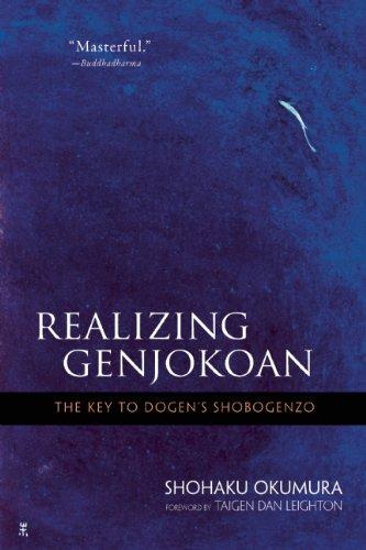 Realizing Genjokoan: The Key to Dogen's Shobogenzo 9780861716012