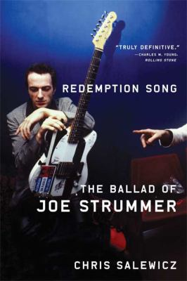 Redemption Song: The Ballad of Joe Strummer 9780865479821
