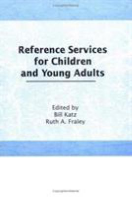 Reference Services for Children and Young Adults 9780866562010