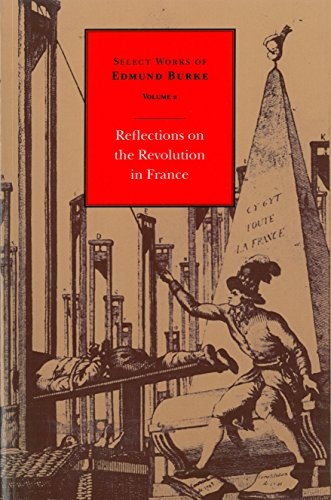 Reflections on the Revolution in France 9780865971653
