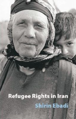 Refugee Rights in Iran 9780863566783