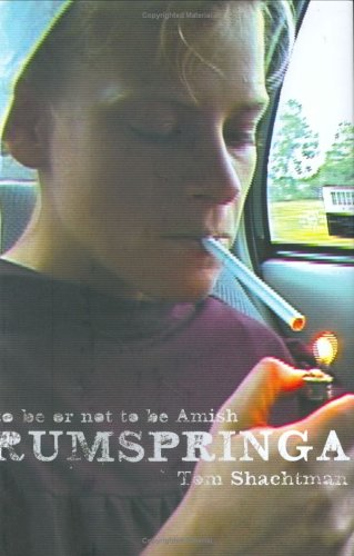 Rumspringa: To Be or Not to Be Amish 9780865476875