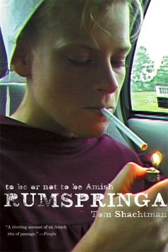 Rumspringa: To Be or Not to Be Amish 9780865477421