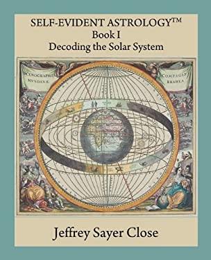 Self-Evident Astrology 9780866905923