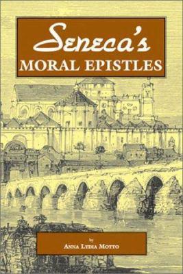 Seneca's Moral Epistles 9780865164871