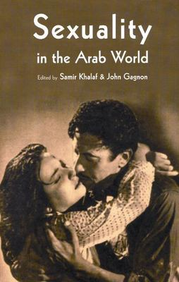 Sexuality in the Arab World 9780863569487