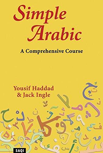 Simple Arabic: A Comprehensive Course 9780863563423