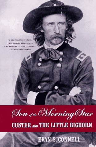 Son of the Morning Star: Custer and the Little Bighorn 9780865475106