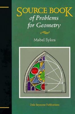 Sourcebook of Problems for Geometry 21327