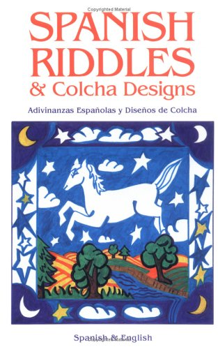 Spanish Riddles and Colcha Designs
