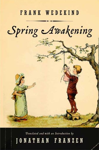 Spring Awakening: A Children's Tragedy 9780865479784