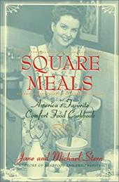 Square Meals, Revised: America's Favorite Comfort Cookbook 3813439
