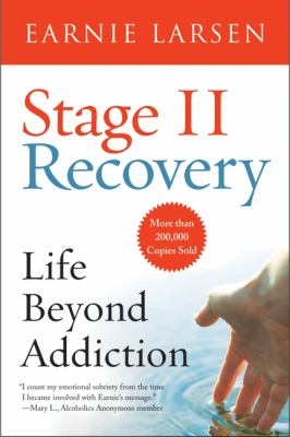 Stage II Recovery: Life Beyond Addiction 9780866834605