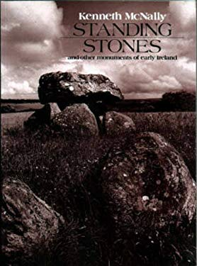 Standing Stones and Other Monuments of Early Ireland 9780862812010