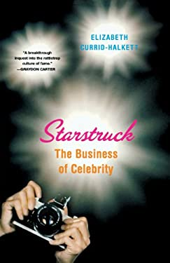 Starstruck: The Business of Celebrity 9780865478602