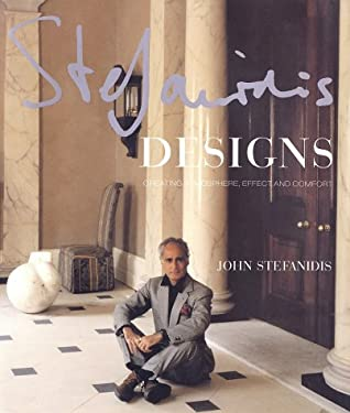 Stefanidis Designs: Creating Atmosphere, Effect and Comfort 9780865652231