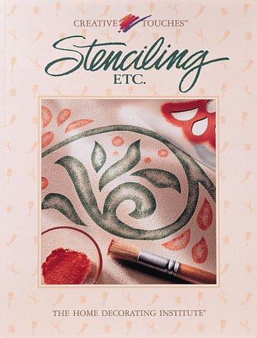 Stenciling, Etc 9780865739956