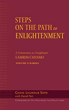 Steps on the Path to Enlightenment: A Commentary on Tsongkhapa's Lamrim Chenmo, Vol 2: Karma 9780861714810