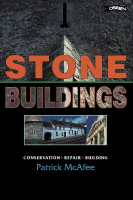 Stone Buildings: Conservation, Repair, Building 9780862785772