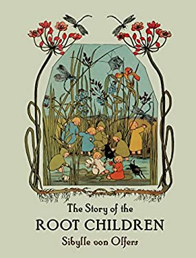 Story of the Root Children #1491 9780863151064