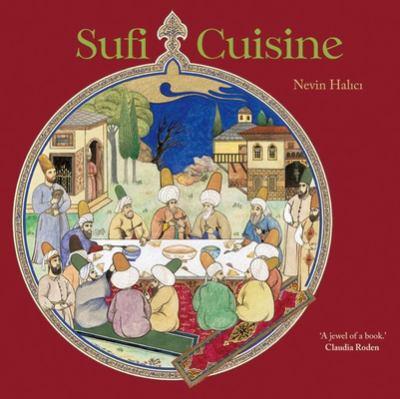 Sufi Cuisine 9780863565816