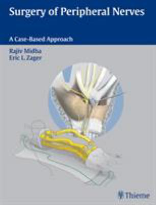 Surgery of Peripheral Nerves: A Case-Based Approach 9780865778603