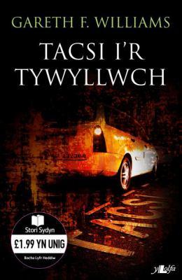 Tacsi I'r Tywyllwch 9780862439439