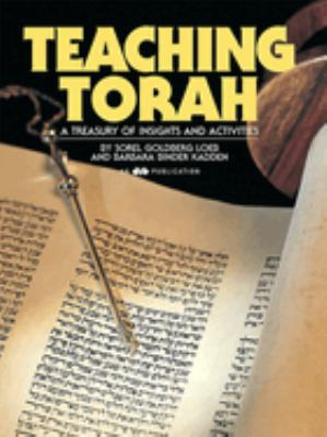 Teaching Torah: A Treasury of Insights and Activities 9780867050417