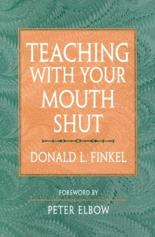 Teaching with Your Mouth Shut 9780867094695