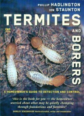 Termites and Borers: A Homeowner's Guide to Detection and Control 9780868408279