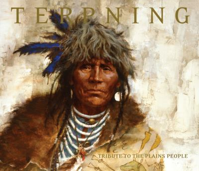 Terpning: Tribute to the Plains People 9780867131512