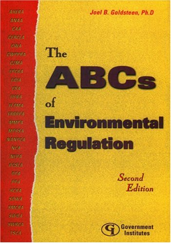 The ABCs of Environmental Regulation 9780865879492