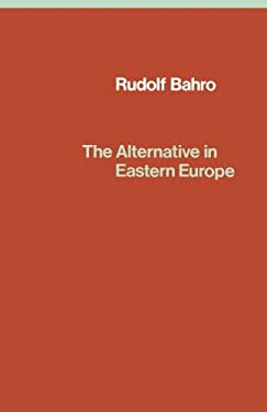 The Alternative in Eastern Europe 9780860910060