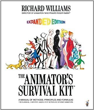 The Animator's Survival Kit--Revised Edition: A Manual of Methods, Principles and Formulas for Classical, Computer, Games, Stop Motion and Interne 9780865478978