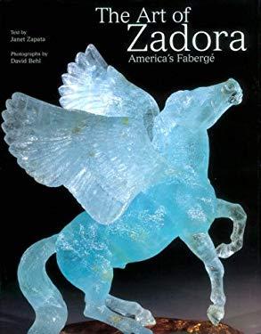 The Art of Zadora: America's Faberge 9780865652019