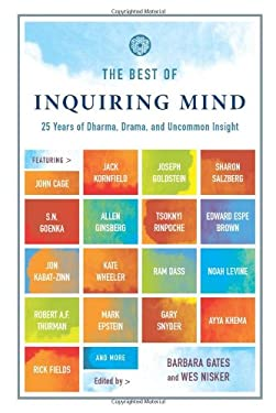The Best of Inquiring Mind: 25 Years of Dharma, Drama, and Uncommon Insight 9780861715510