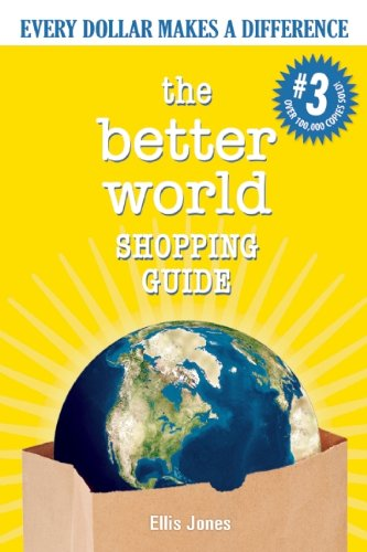 The Better World Shopping Guide: Every Dollar Makes a Difference 9780865716803