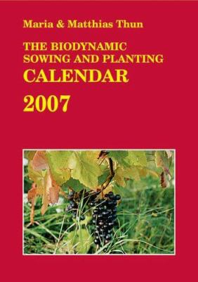 The Biodynamic Sowing and Planting Calendar 9780863155659