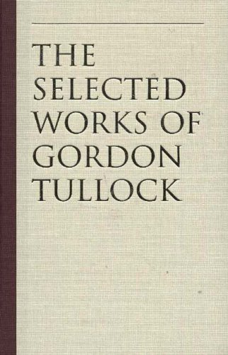The Calculus of Consent: Logical Foundations of Constitutional Democracy 9780865975217