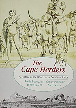 The Cape Herders: A History of the Khoikhoi of Southern Africa 9780864863119
